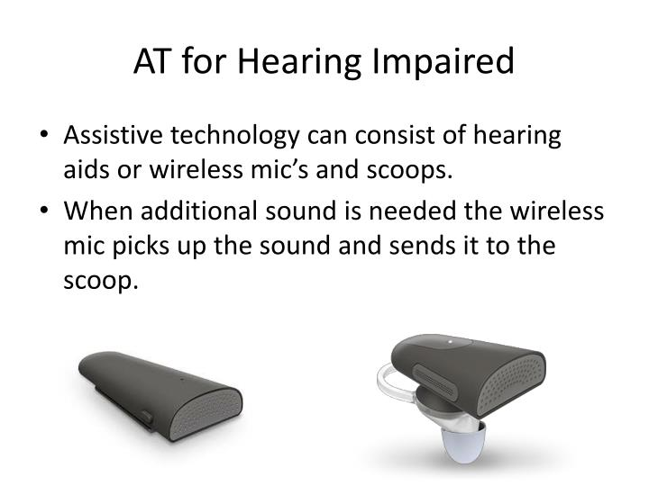 AT for Hearing Impaired