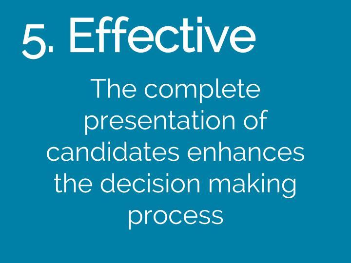 5. Effective