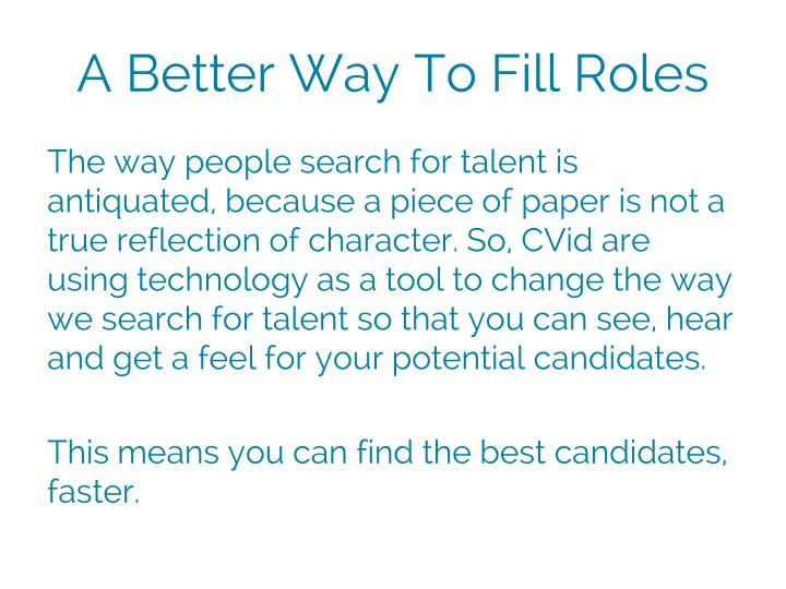A Better Way To Fill Roles