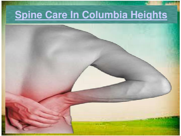 Spine Care In Columbia Heights