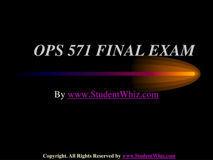 question and answers for ops 571 final exam