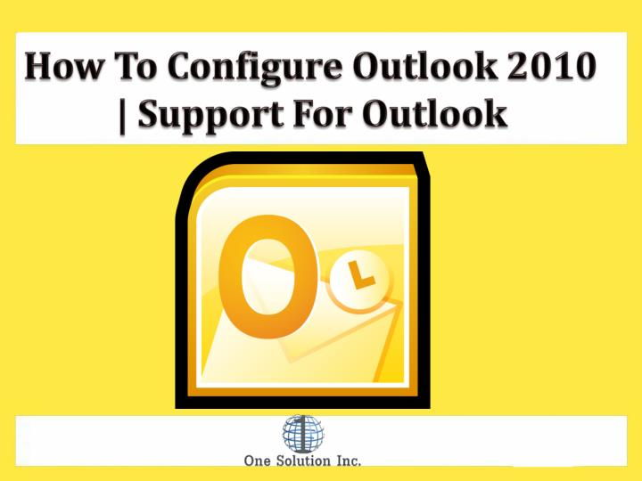 How To Configure Outlook 2010