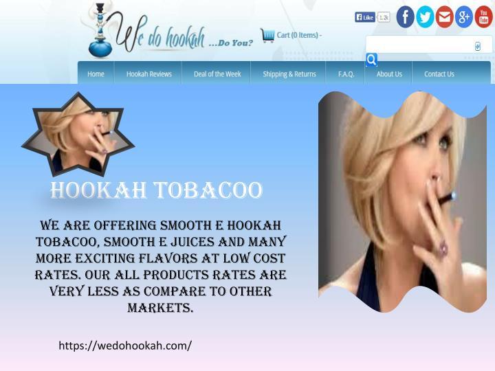 HOOKAH TOBACOO