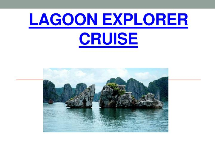 lagoon explorer cruise