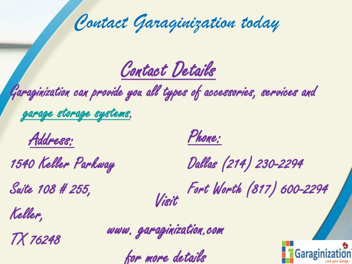 Contact Garaginization today