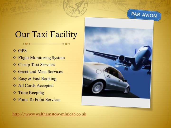 Our Taxi Facility