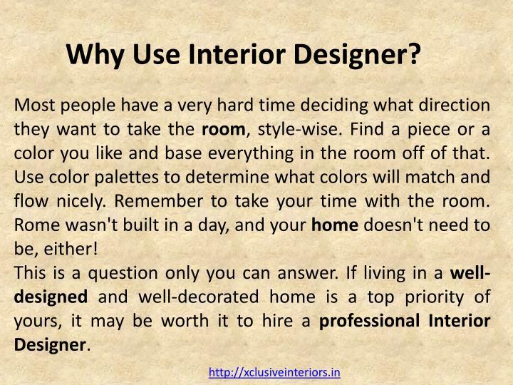 Why Use Interior Designer?