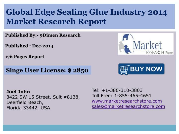 Global edge sealing glue industry 2014 market research report