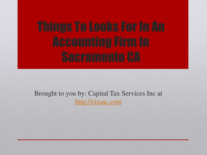 Things to looks for in an accounting firm in sacramento ca