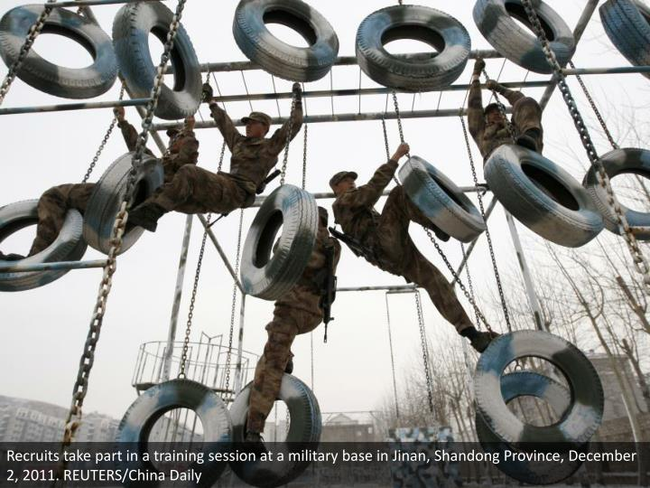 Recruits take part in a training session at a military base in Jinan, Shandong Province, December 2, 2011. REUTERS/China Daily