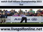 watch golf allianz championship 2015 live