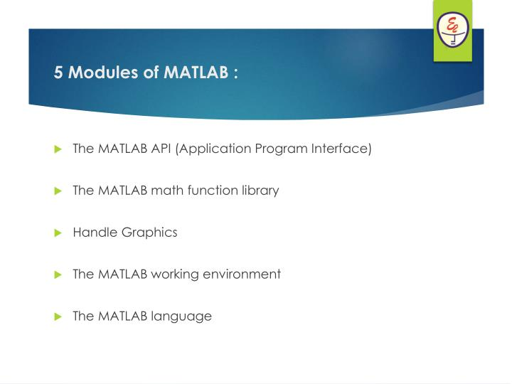 The MATLAB API (Application Program Interface)