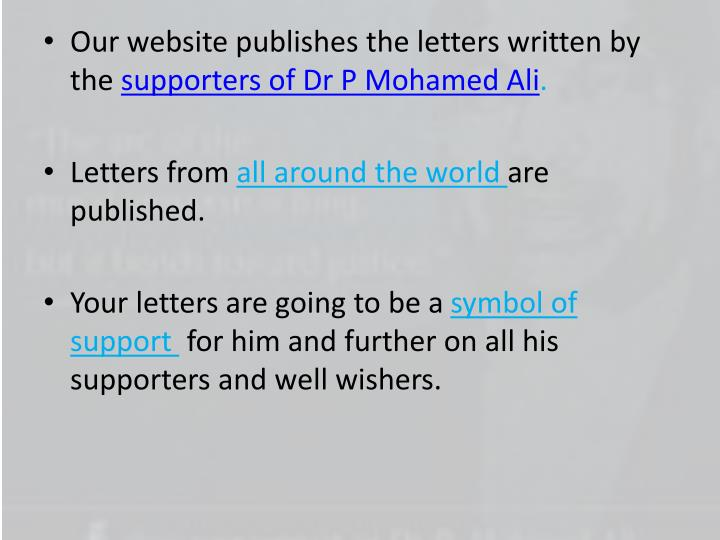 Our website publishes the letters written by the
