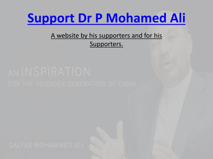 Support dr p mohamed ali
