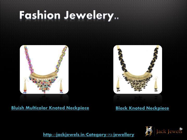 Fashion Jewelery..