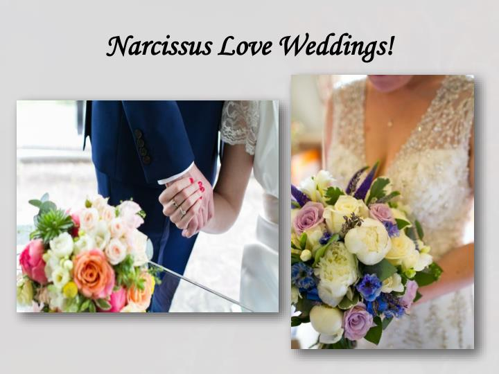 Narcissus love weddings