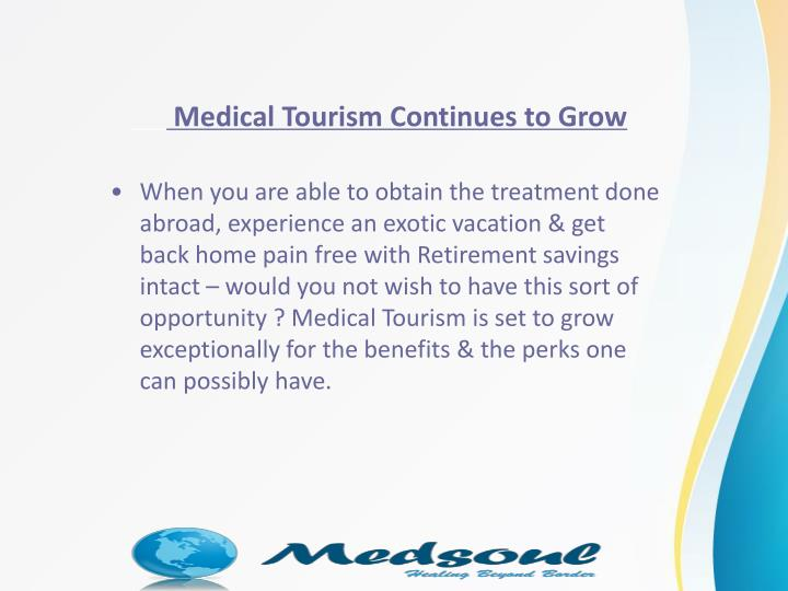 Medical Tourism Continues to Grow