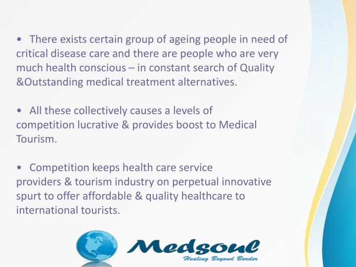 There existscertaingroup ofageing people in need of