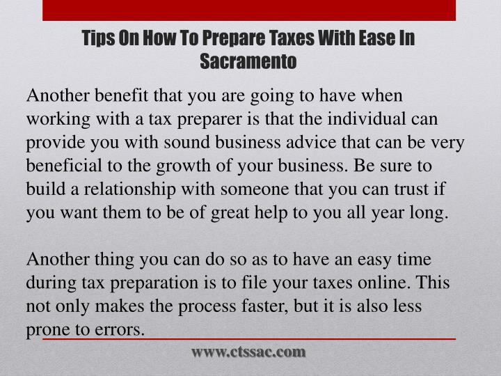 Another benefit that you are going to have when working with a tax preparer is that the individual can provide you with sound business advice that can be very beneficial to the growth of your business. Be sure to build a relationship with someone that you can trust if you want them to be of great help to you all year long.
