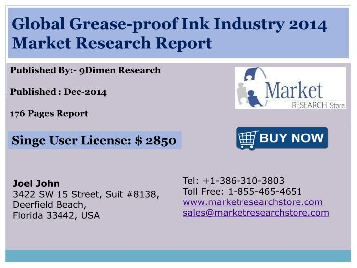 Global grease proof ink industry 2014 market research report