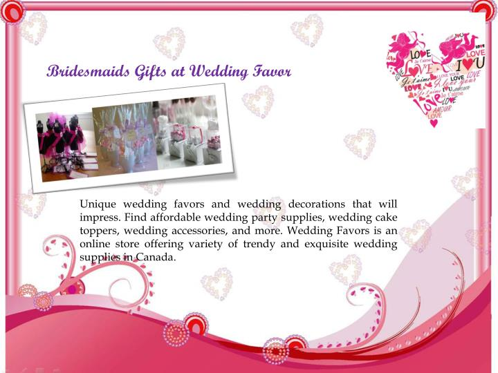 Bridesmaids Gifts at Wedding Favor
