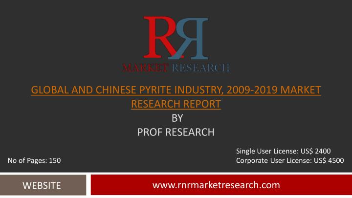 Global and Chinese Pyrite Industry, 2009-2019 Market Research Report