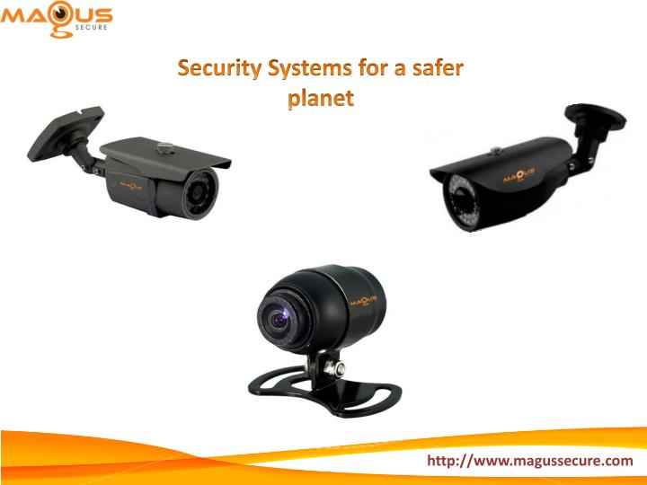 Security Systems for a safer planet