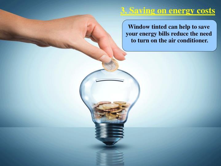 3. Saving on energy costs
