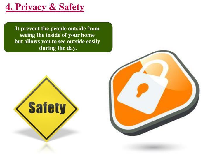 4. Privacy & Safety