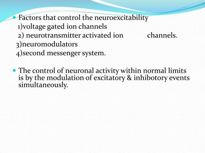 Factors that control the neuroexcitability