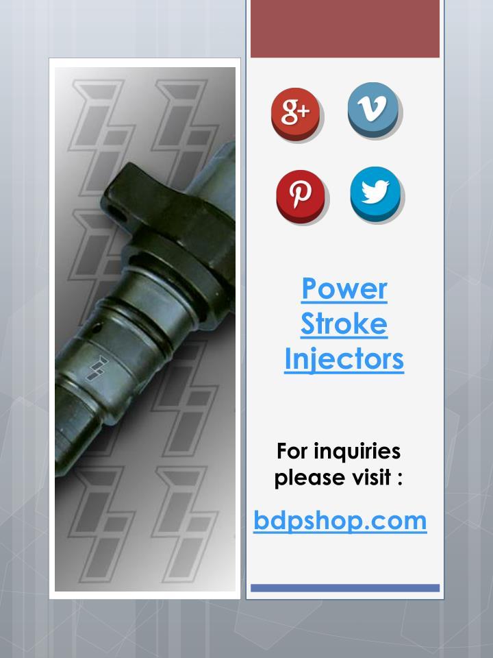 Power Stroke Injectors
