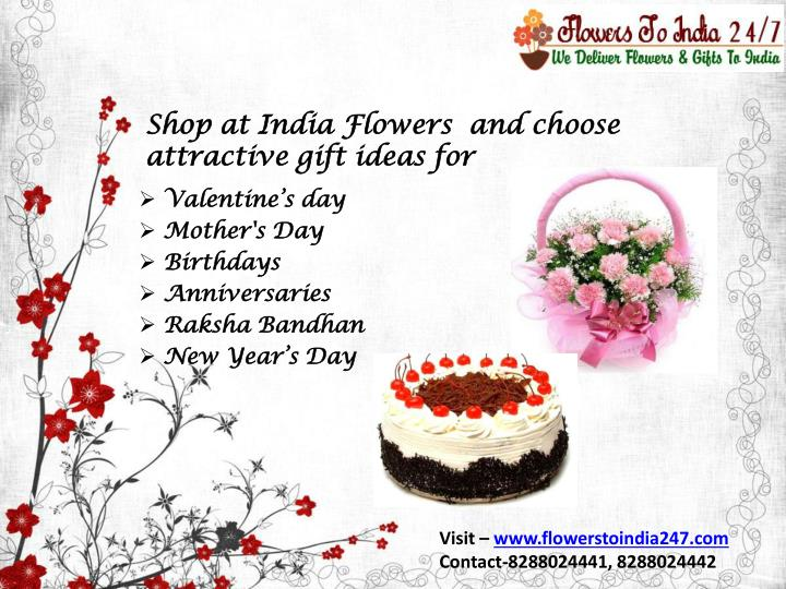 Shop at india flowers and choose attractive gift ideas for