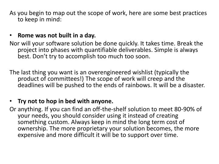 As you begin to map out the scope of work, here are some best practices to keep in mind: