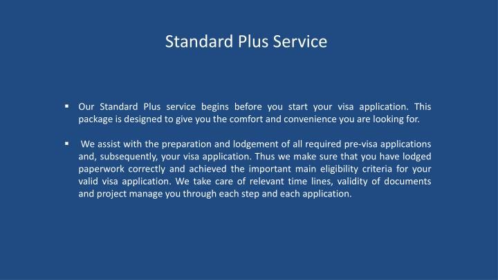 Standard Plus Service