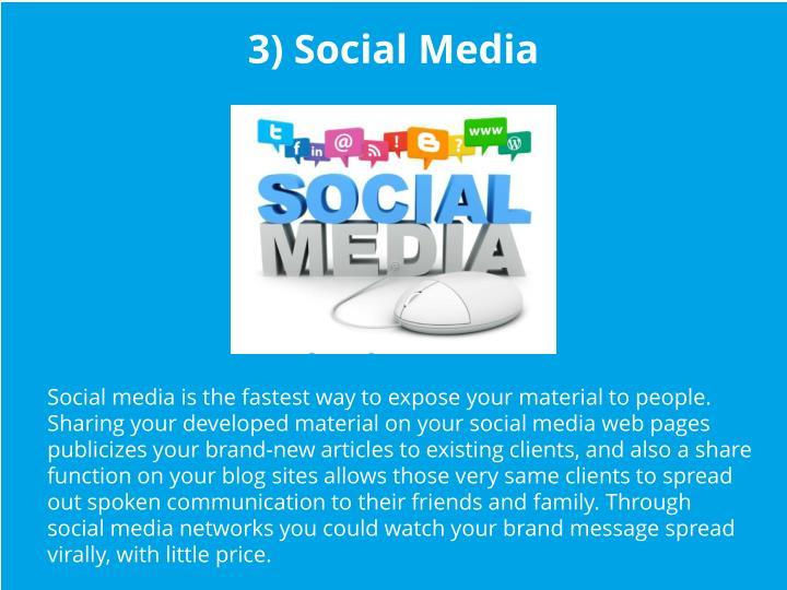3) Social Media
