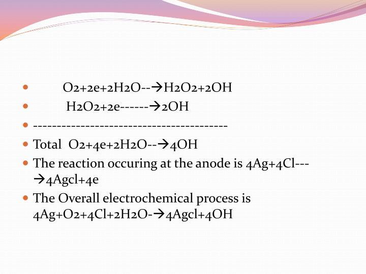 O2+2e+2H2O--