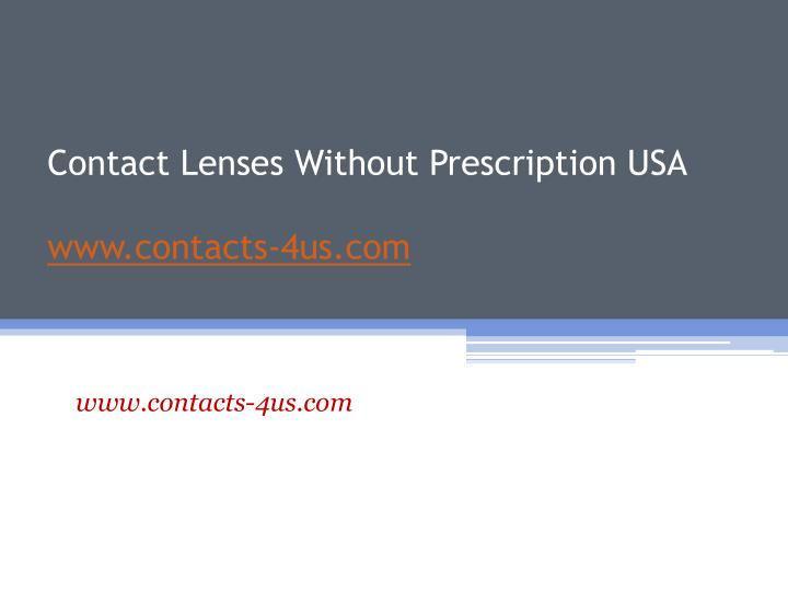 Contact lenses without prescription usa www contacts 4us com