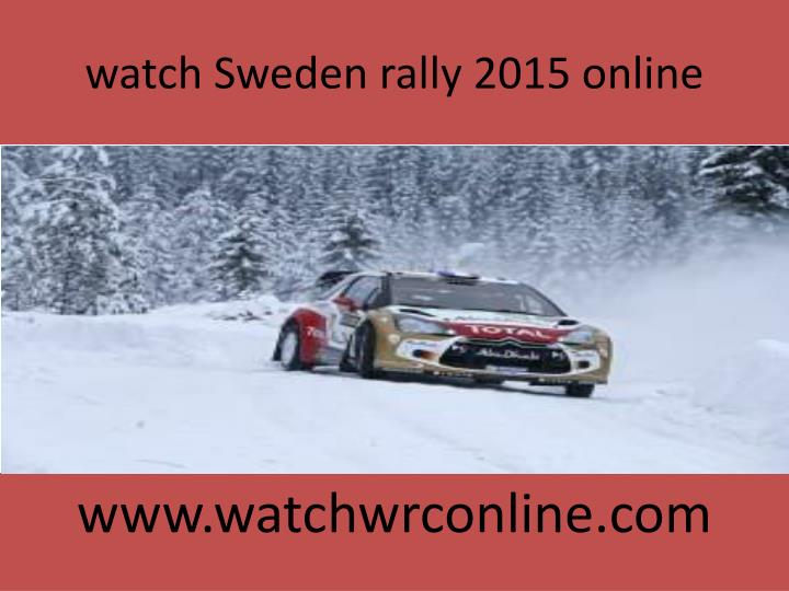 Watch sweden rally 2015 online