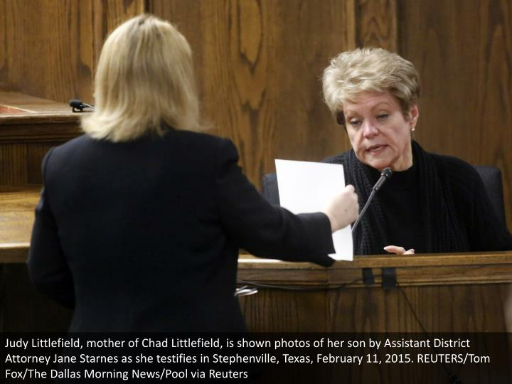 Judy Littlefield, mother of Chad Littlefield, is shown photos of her son by Assistant District Attorney Jane Starnes as she testifies in Stephenville, Texas, February 11, 2015. REUTERS/Tom Fox/The Dallas Morning News/Pool via Reuters