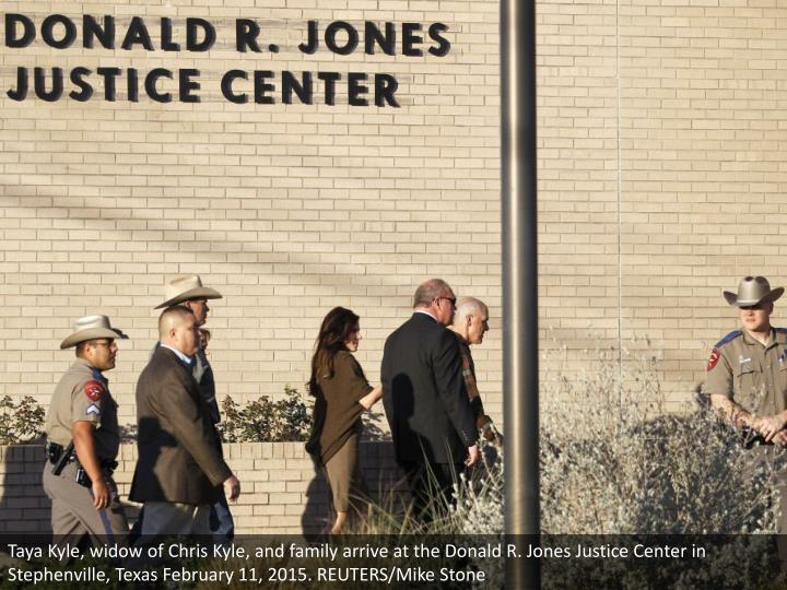 Taya Kyle, widow of Chris Kyle, and family arrive at the Donald R. Jones Justice Center in Stephenville, Texas February 11, 2015. REUTERS/Mike Stone