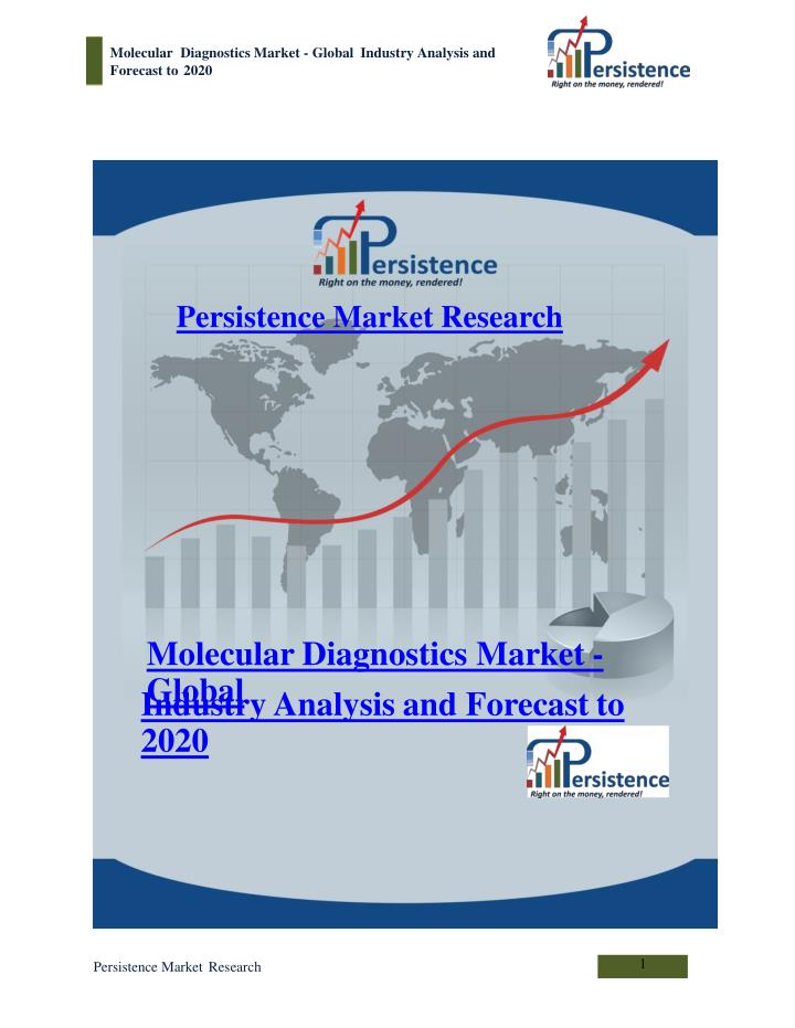 Molecular diagnostics market global industry analysis