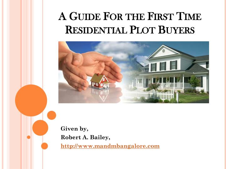 A guide for the first time residential plot buyers