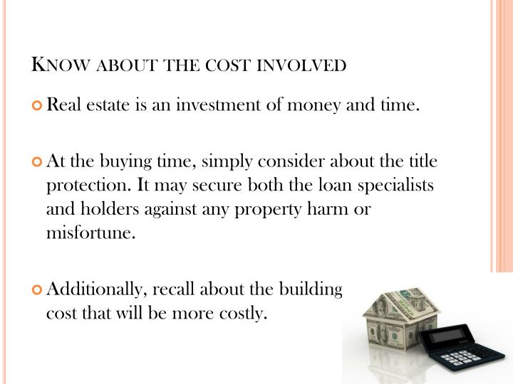 Know about the cost involved