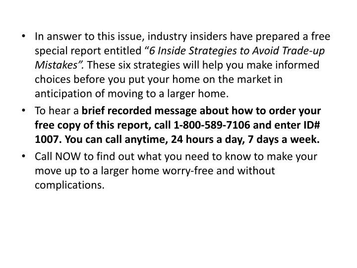 In answer to this issue, industry insiders have prepared a free special report entitled ""