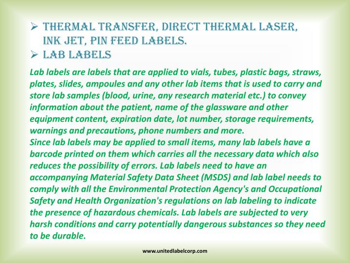 Thermal transfer, direct thermal laser, ink jet,