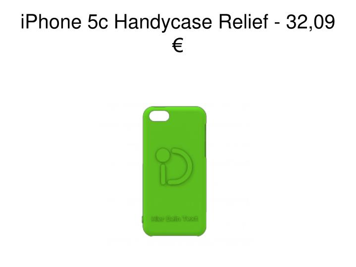 iPhone 5c Handycase Relief - 32,09 €