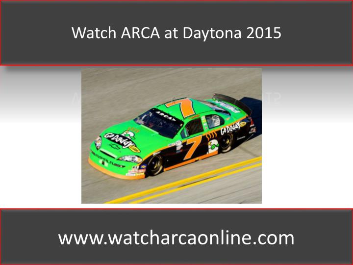 Watch ARCA at Daytona 2015