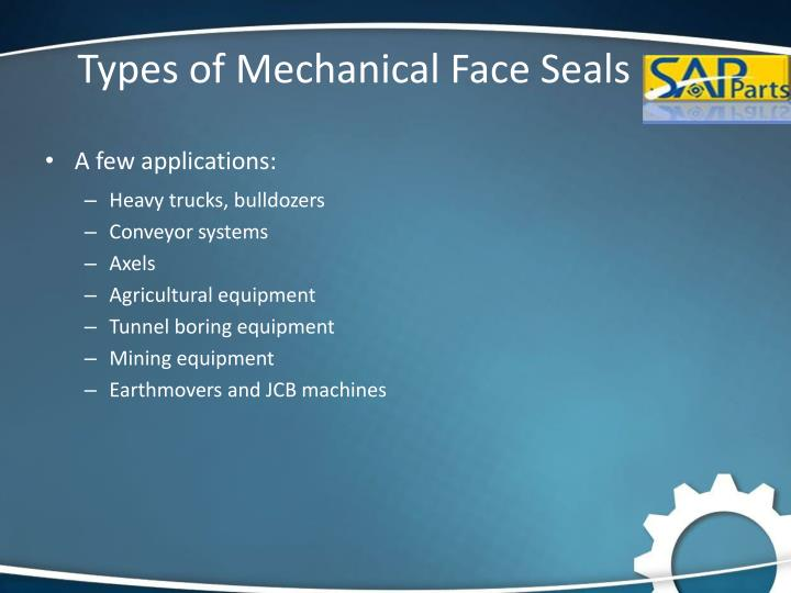 Types of Mechanical Face Seals