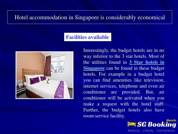 Hotel accommodation in singapore is considerably economical1