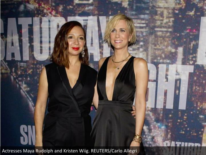 Actresses Maya Rudolph and Kristen Wiig. REUTERS/Carlo Allegri